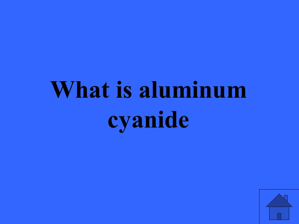What is aluminum cyanide