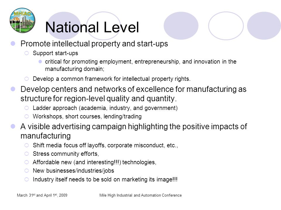 National Level Promote intellectual property and start-ups Support start-ups critical for promoting employment, entrepreneurship, and innovation in th