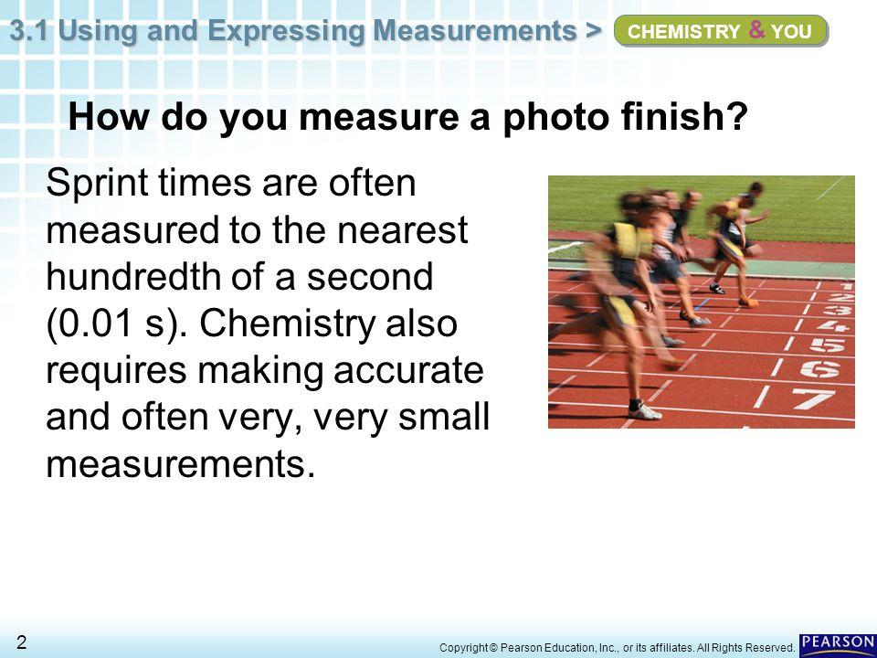 3.1 Using and Expressing Measurements > 33 Copyright © Pearson Education, Inc., or its affiliates.