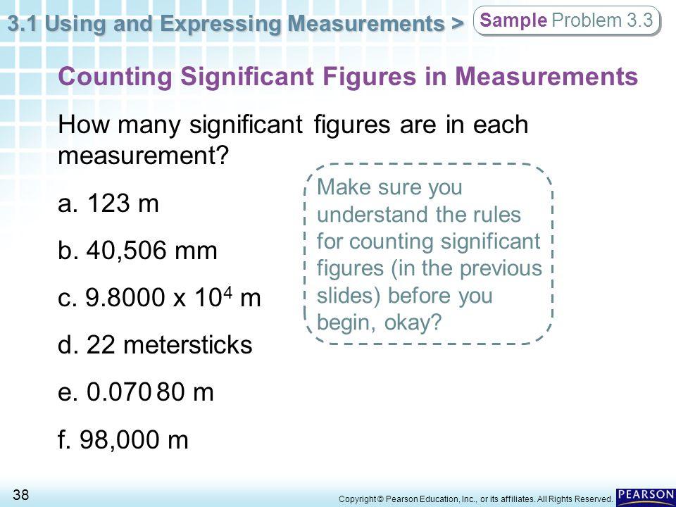 3.1 Using and Expressing Measurements > 38 Copyright © Pearson Education, Inc., or its affiliates. All Rights Reserved. Sample Problem 3.3 Counting Si