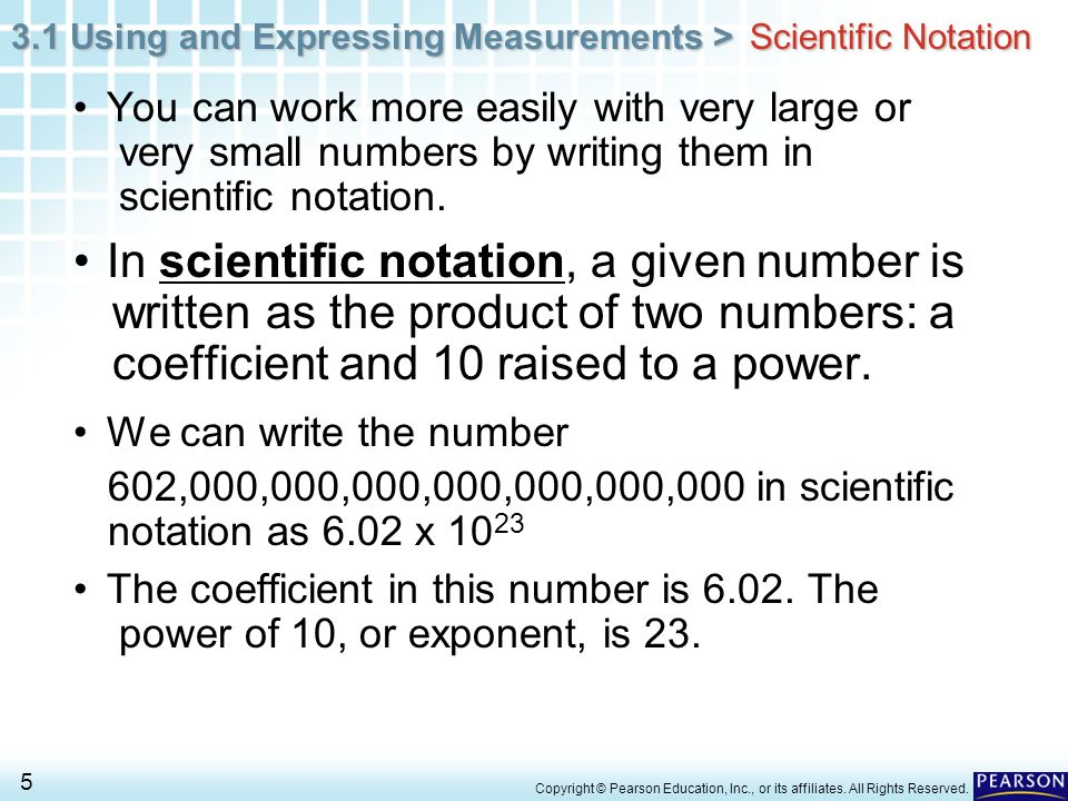 3.1 Using and Expressing Measurements > 56 Copyright © Pearson Education, Inc., or its affiliates.