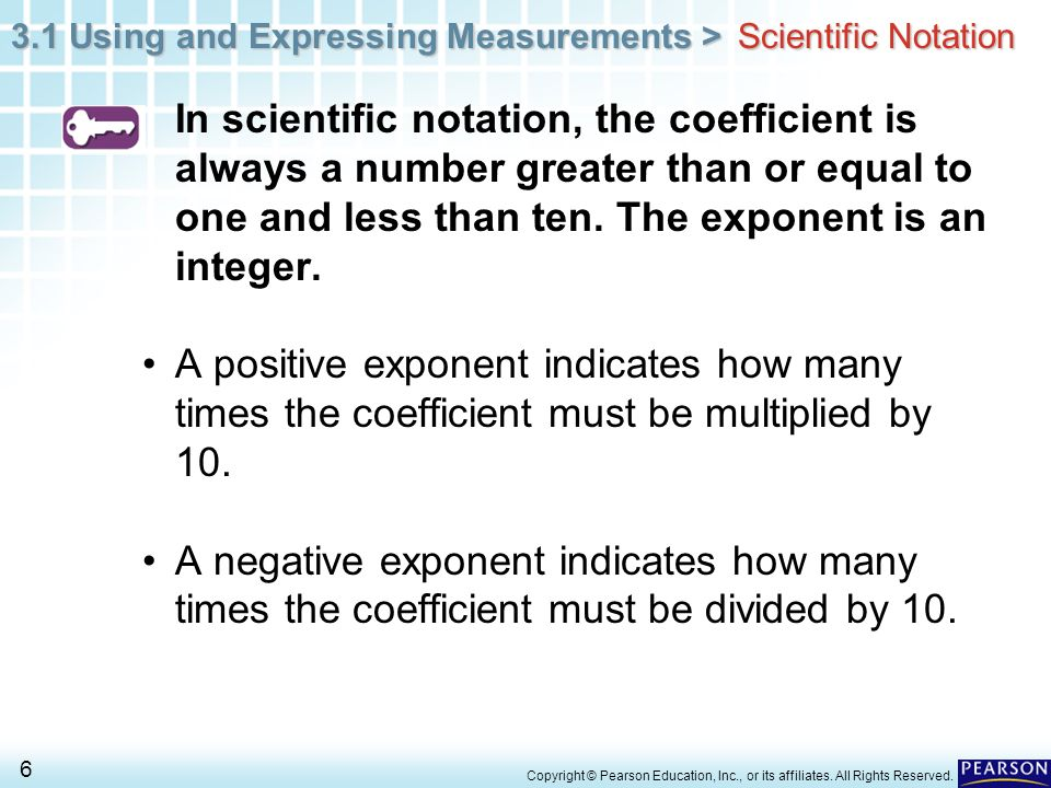 3.1 Using and Expressing Measurements > 57 Copyright © Pearson Education, Inc., or its affiliates.