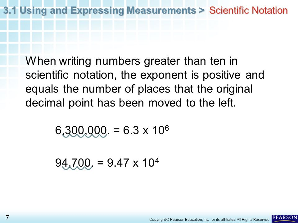 3.1 Using and Expressing Measurements > 8 Copyright © Pearson Education, Inc., or its affiliates.