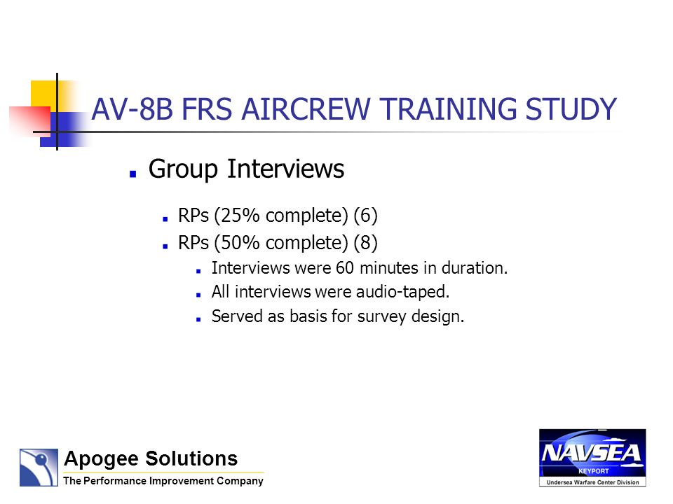 AV-8B FRS AIRCREW TRAINING STUDY Conclusions RPs are well prepared and highly motivated.