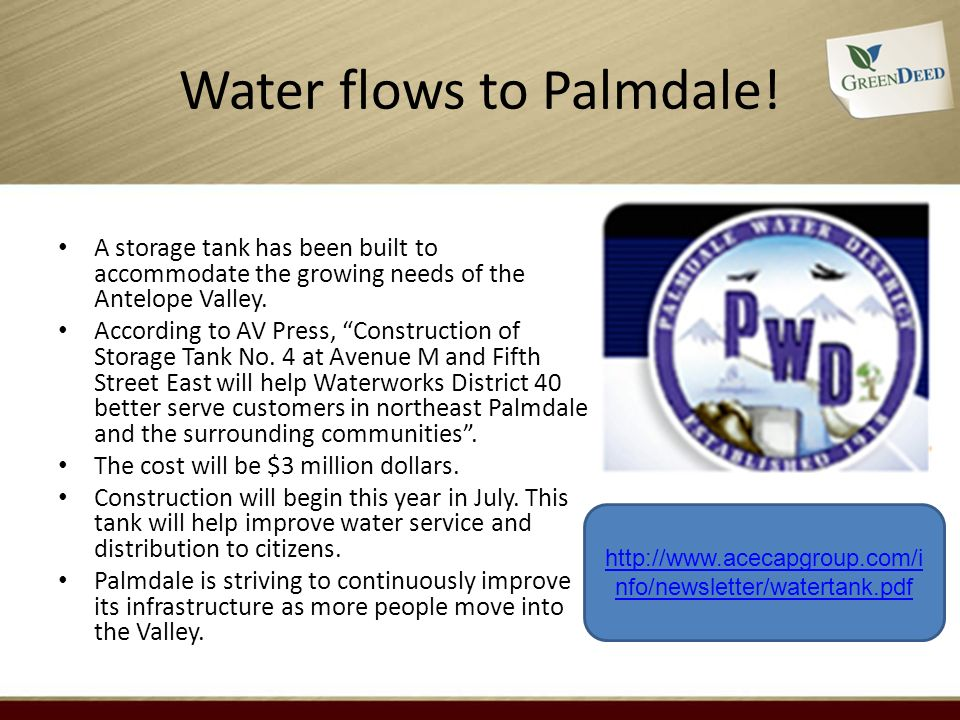 Water flows to Palmdale! A storage tank has been built to accommodate the growing needs of the Antelope Valley. According to AV Press, Construction of