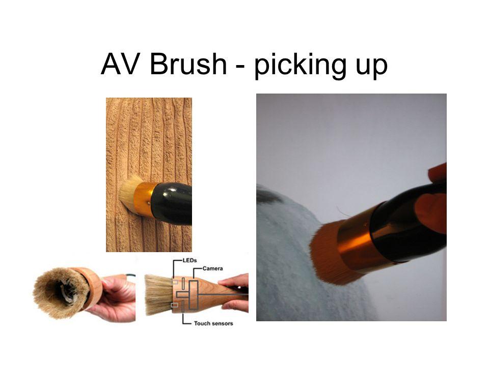 AV Brush - picking up