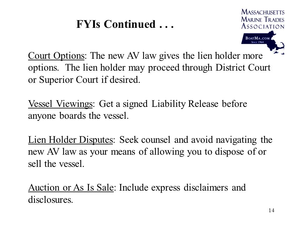 14 Court Options: The new AV law gives the lien holder more options.
