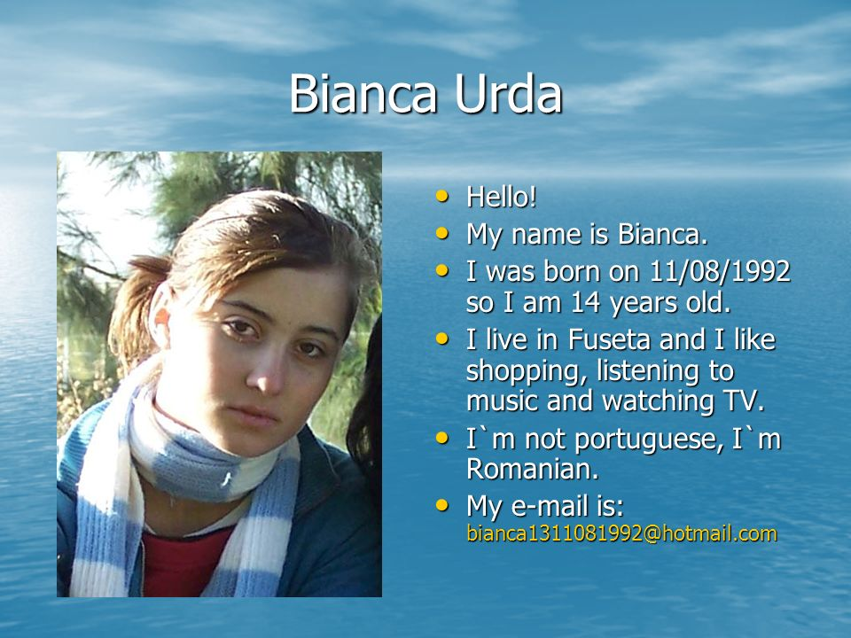 Cora Masoran My name is Cora.My name is Cora. I was born on 31/03/92 and I am 14 years old.