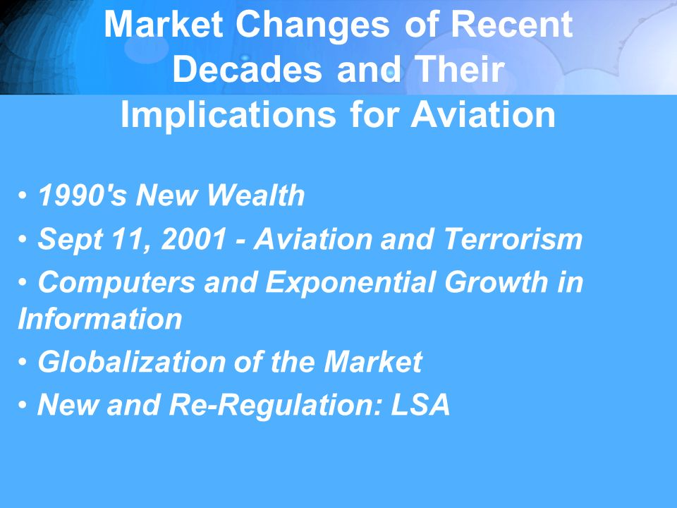 Aviation Milestones of Recent Decades Industry Development Airline Deregulation 1978 General Aviation Revitalization Act of 1994 (GARA) The Revenue Diversion Issue Threat of Airport Closures - Jim Coyne, President of NATA, indicated that an airport is shut down every week in the US.