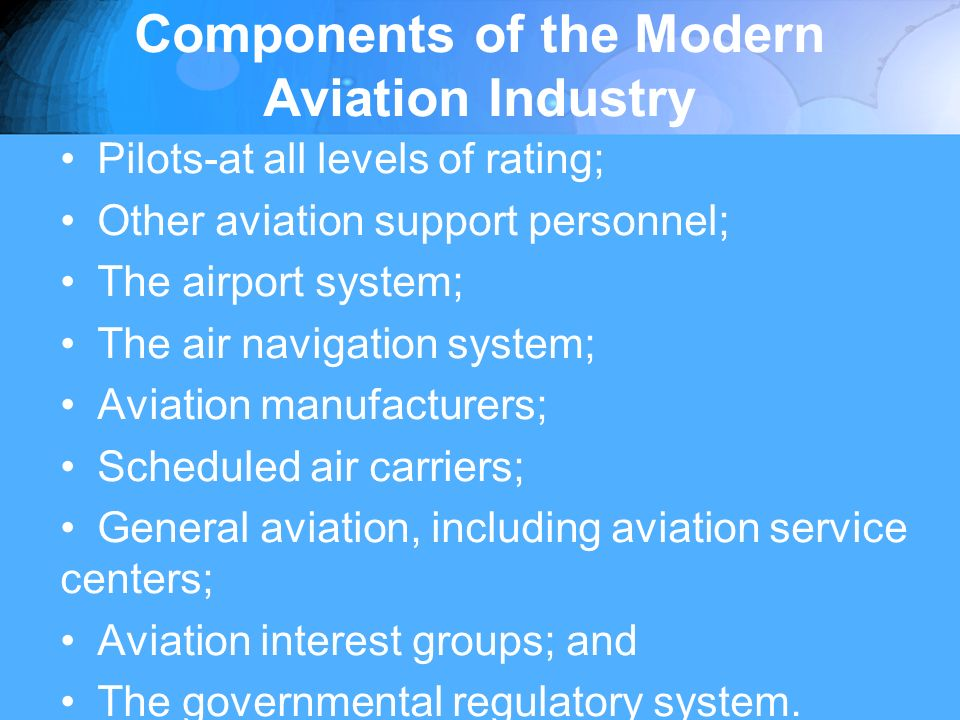 Aviation Regulation Federal Aviation Administration (FAA) (DOT) National Transportation Safety Board (NTSB) Transportation Security Administration (TSA)