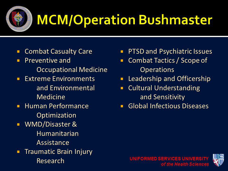 Combat Casualty Care Combat Casualty Care Preventive and Occupational Medicine Preventive and Occupational Medicine Extreme Environments and Environme