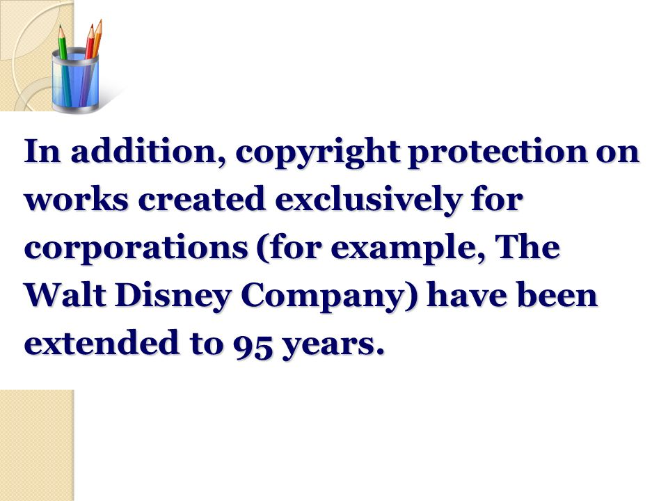 Following numerous revisions, a copyright today is valid for the life of the author plus 70 years.