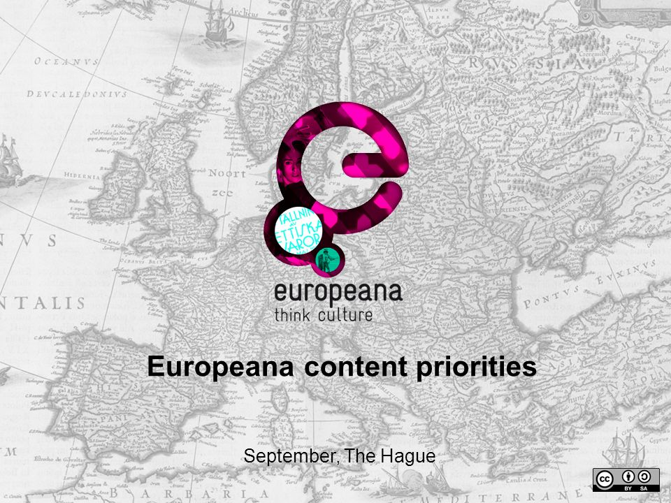 Europeana content priorities September, The Hague