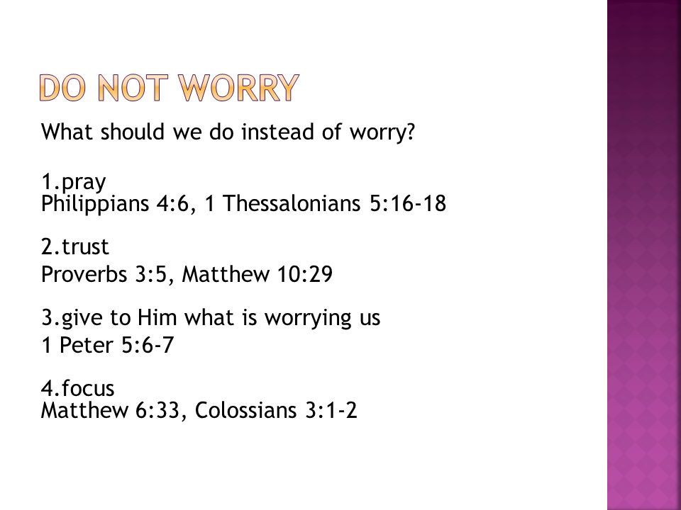 What should we do instead of worry.