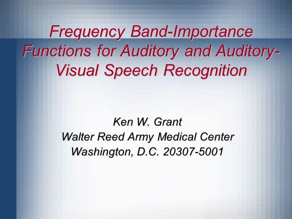 Background Speech recognition involves broadband listening.