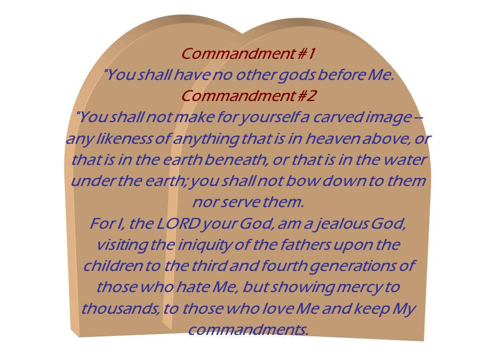 Commandment #1