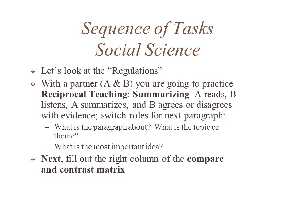 Sequence of Tasks Social Science What would be some things we could do with this matrix.