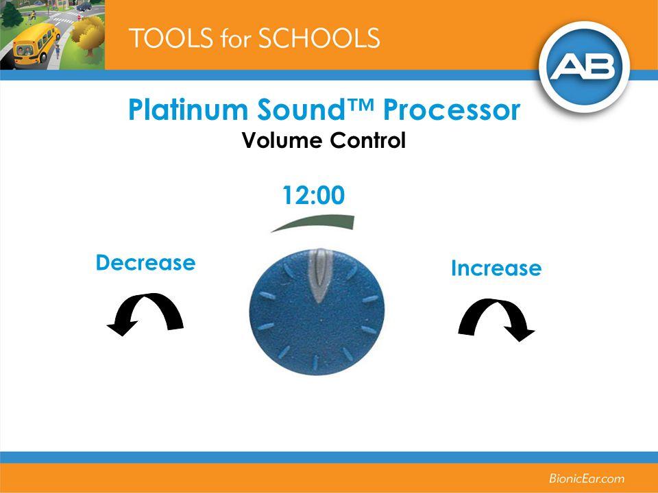 Platinum Sound Processor Volume Control Decrease Increase 12:00