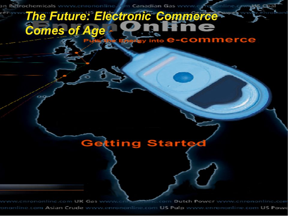 © 2000 JN-2080039-17 ® The Future: Electronic Commerce Comes of Age