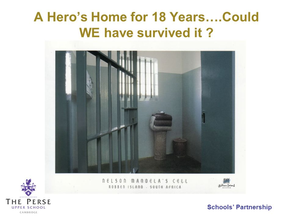 Schools Partnership A Heros Home for 18 Years….Could WE have survived it ?