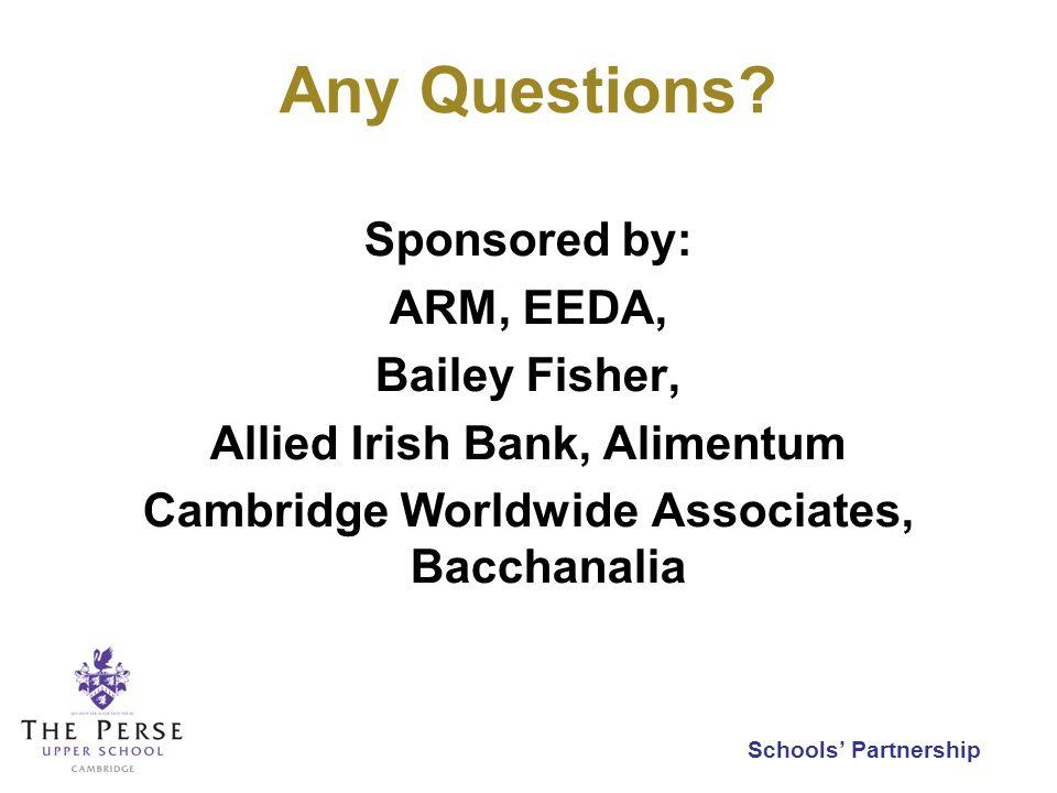 Schools Partnership Any Questions.