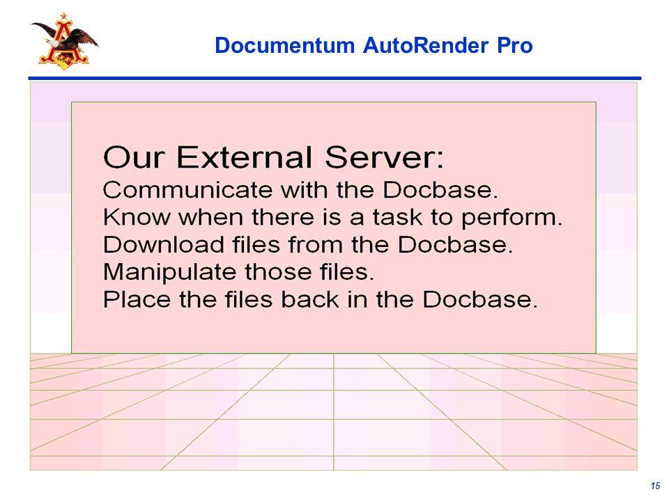 15 Documentum AutoRender Pro
