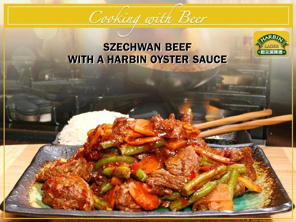 SZECHWAN BEEF WITH A HARBIN OYSTER SAUCE