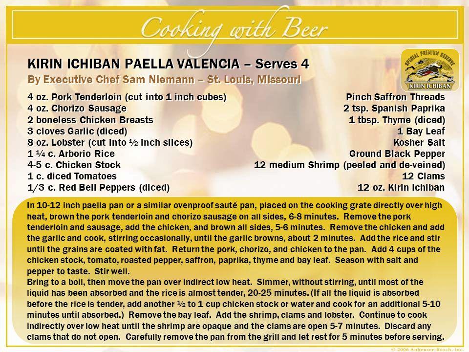 KIRIN ICHIBAN PAELLA VALENCIA – Serves 4 By Executive Chef Sam Niemann – St.