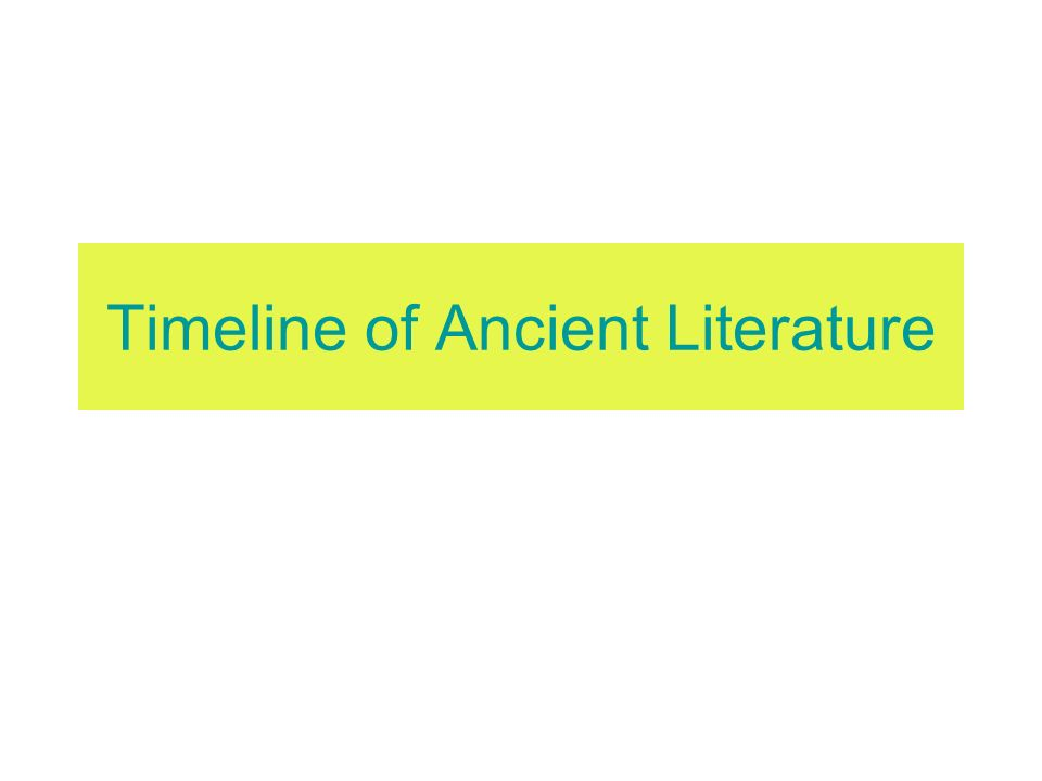Timeline of Ancient Literature
