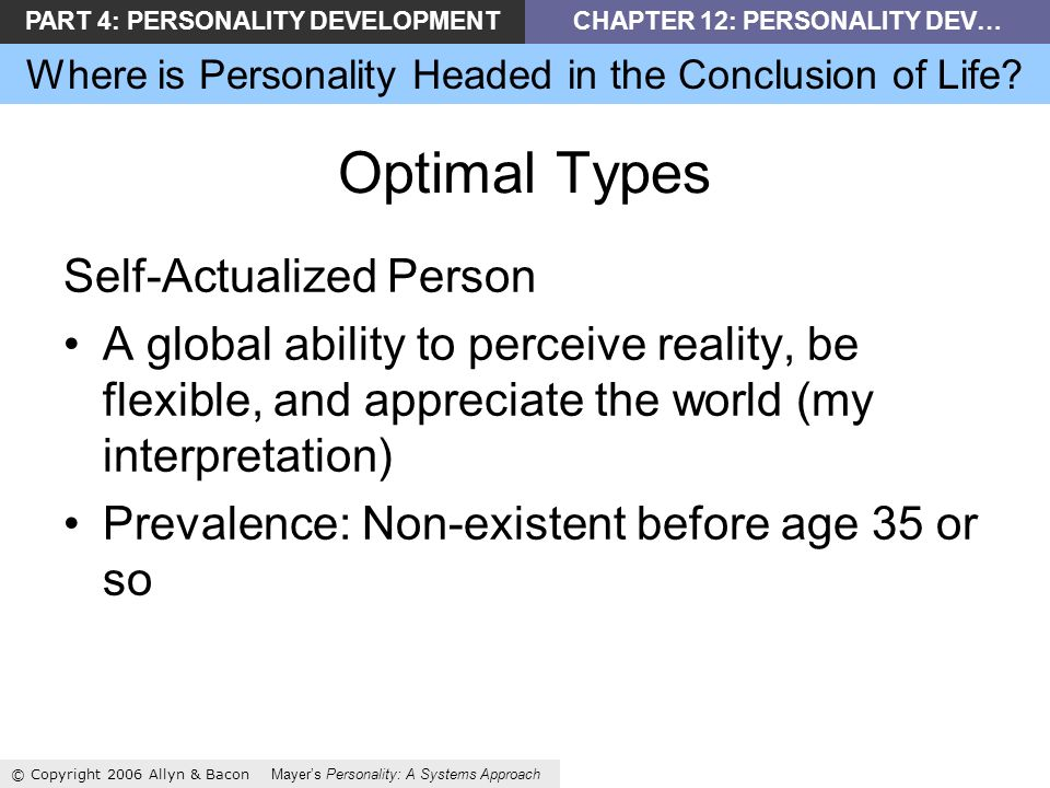 PART 4: PERSONALITY DEVELOPMENTCHAPTER 12: PERSONALITY DEV… Where is Personality Headed in the Conclusion of Life.