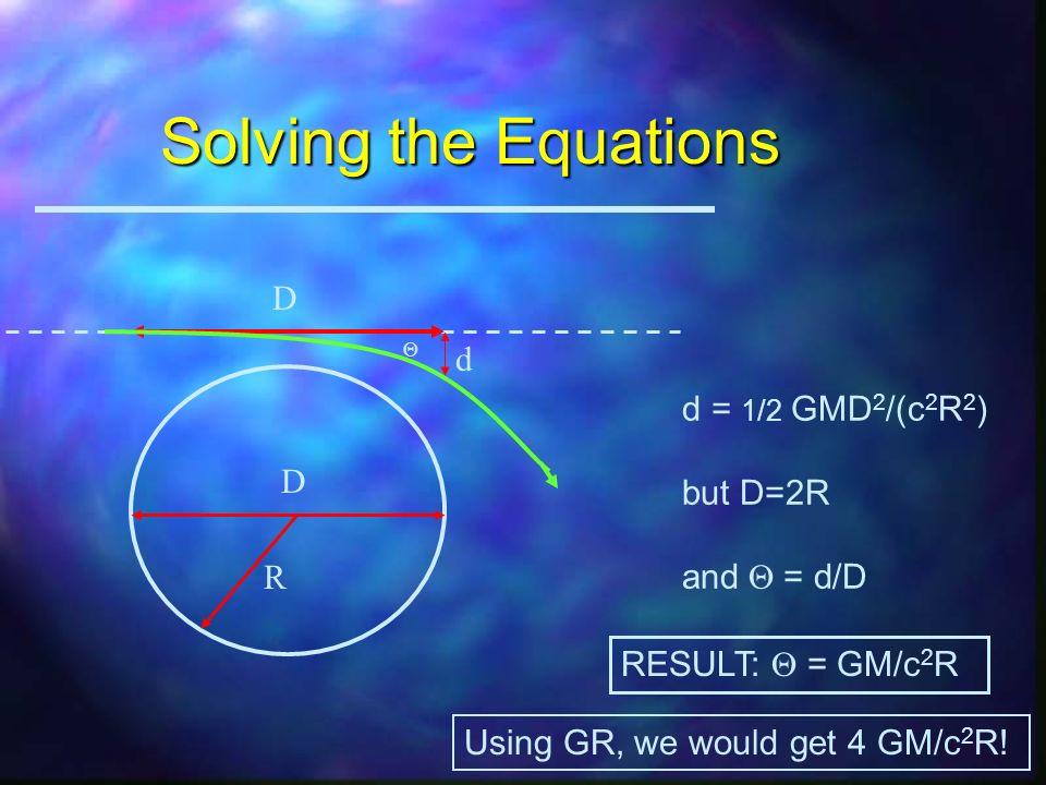 From Newton, We Know... F = ma = GMm/R 2 Solving for a, a = GM/R 2 If you accelerate at rate a for time t, you move a distance d of d = 1/2 at 2 Recal