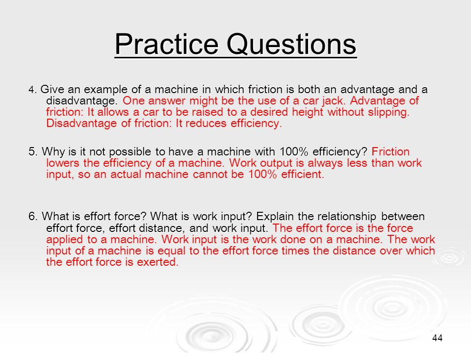 43 Practice Questions 1. Explain who is doing more work and why: a bricklayer carrying bricks and placing them on the wall of a building being constru