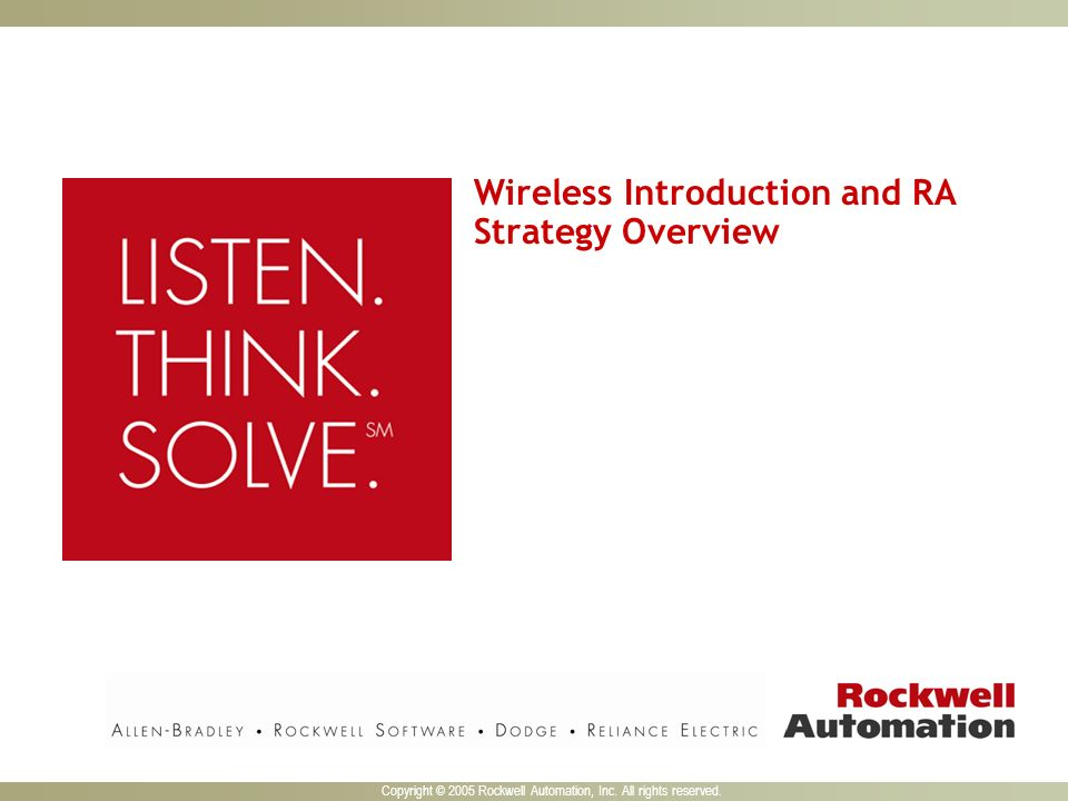 Copyright © 2005 Rockwell Automation, Inc. All rights reserved.