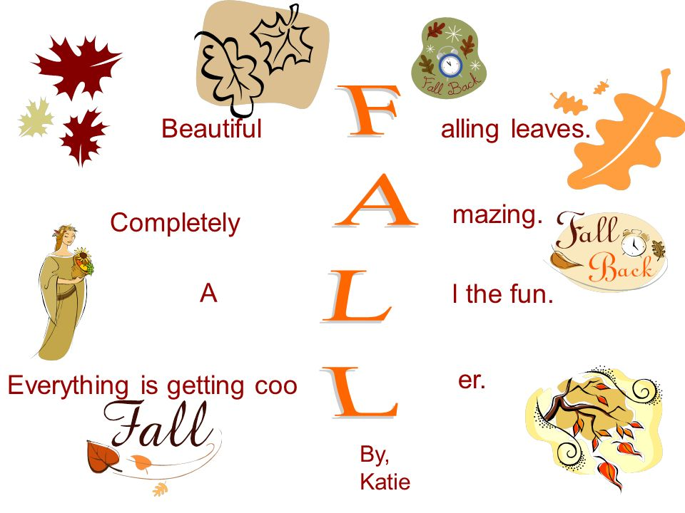 Beautiful alling leaves. Completely A l the fun. Everything is getting coo er. mazing. By, Katie
