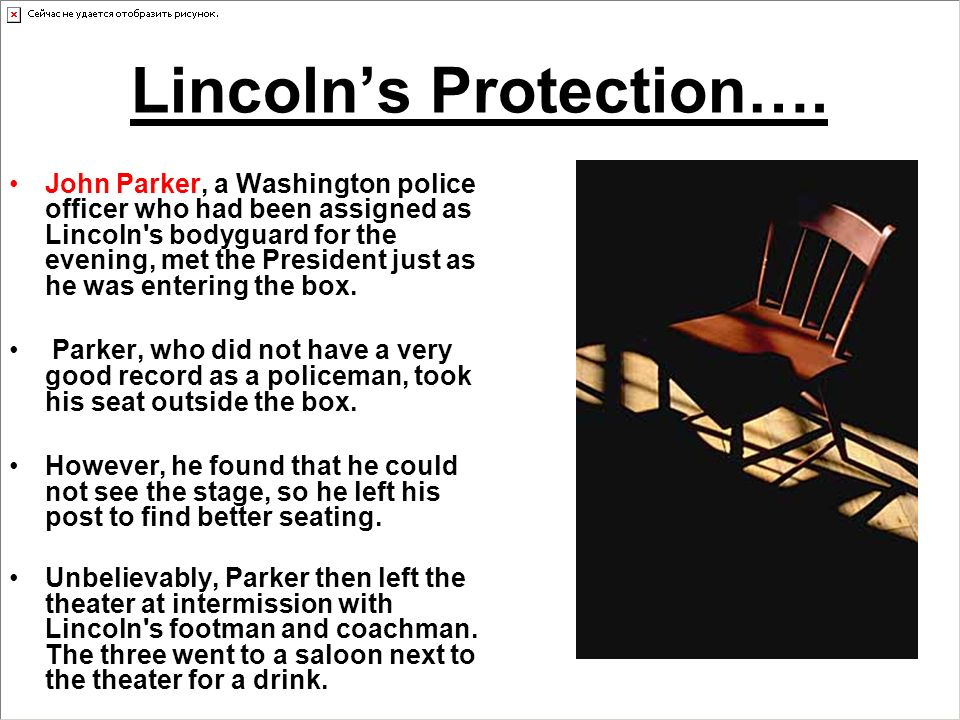 Lincolns Protection….