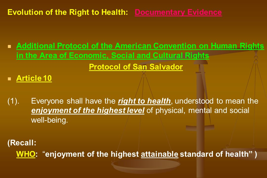 Evolution of the Right to Health: Documentary Evidence Additional Protocol of the American Convention on Human Rights in the Area of Economic, Social