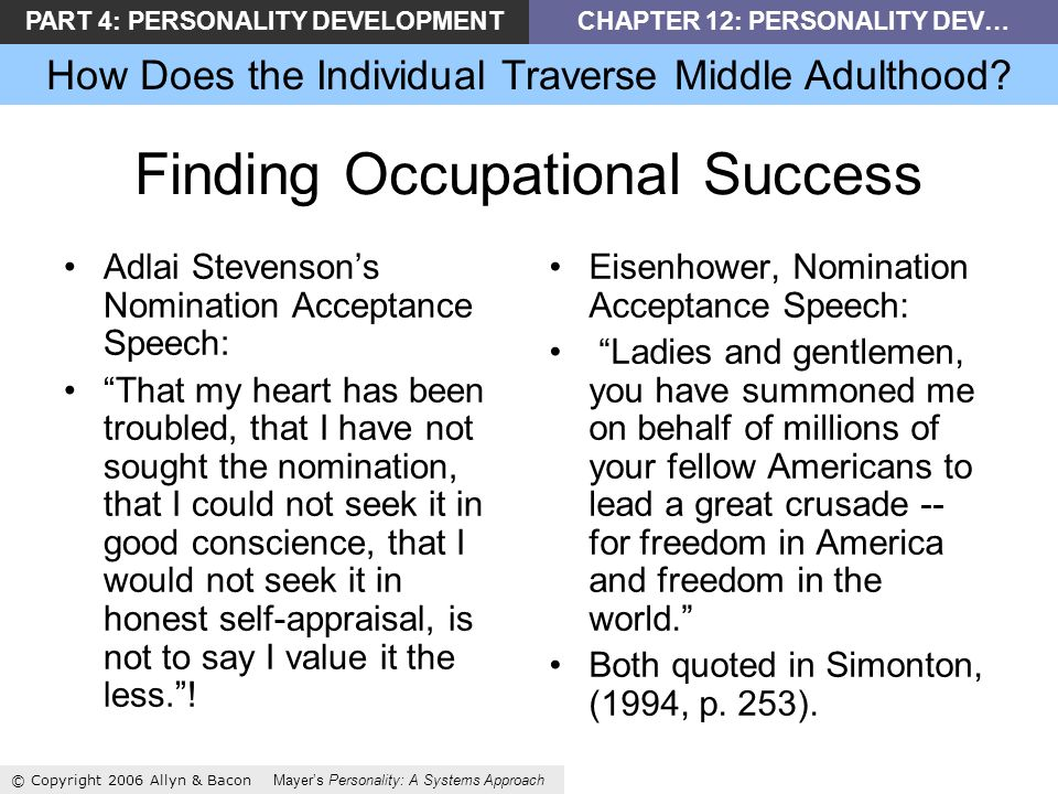 PART 4: PERSONALITY DEVELOPMENTCHAPTER 12: PERSONALITY DEV… How Does the Individual Traverse Middle Adulthood.