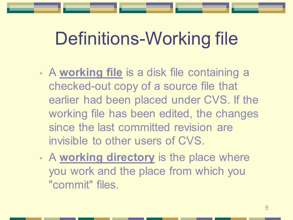 19 Useful CVS commands cvs [cvs-options] command [cmd- options] [files] cvs checkoutCheck out source for editing.