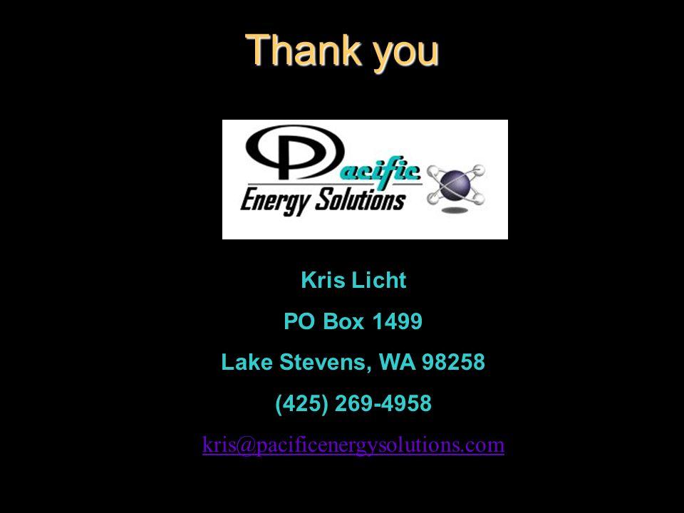 Thank you Kris Licht PO Box 1499 Lake Stevens, WA 98258 (425) 269-4958 kris@pacificenergysolutions.com