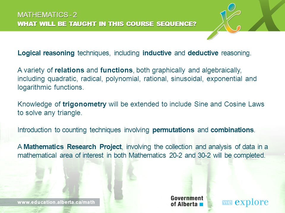 www.education.alberta.ca/math WHAT WILL BE TAUGHT IN THIS COURSE SEQUENCE.