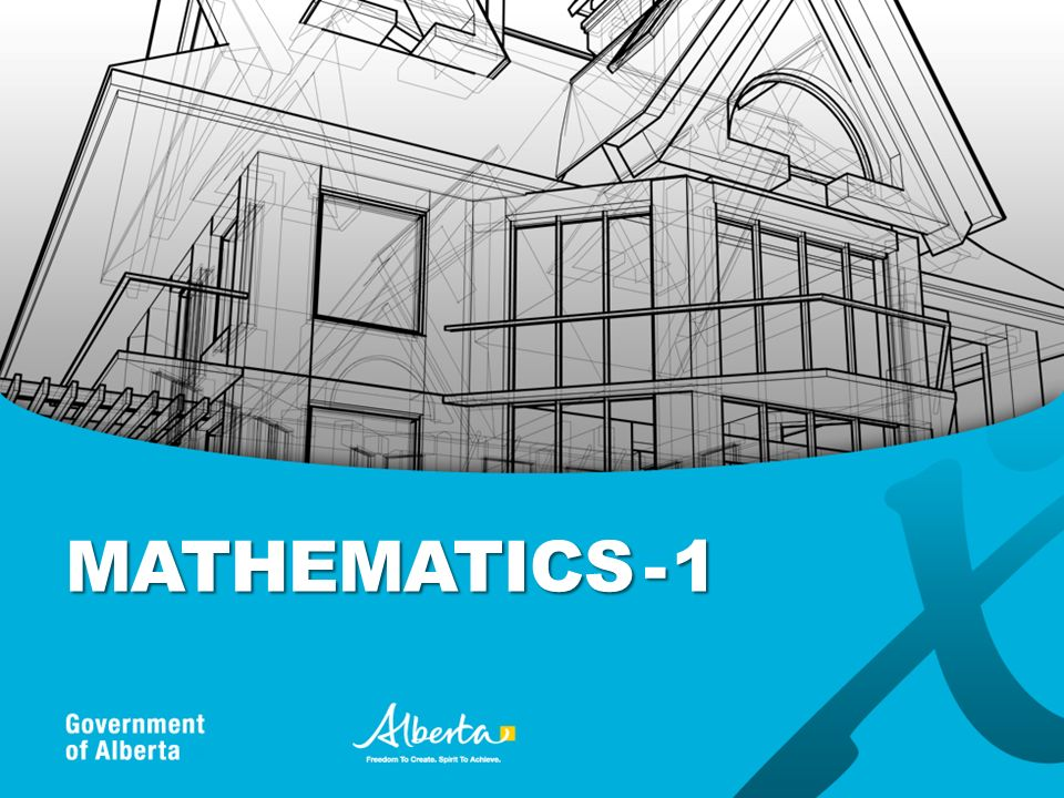 www.education.alberta.ca/math WHAT IF STUDENTS INTERESTS OR FUTURE PLANS CHANGE.
