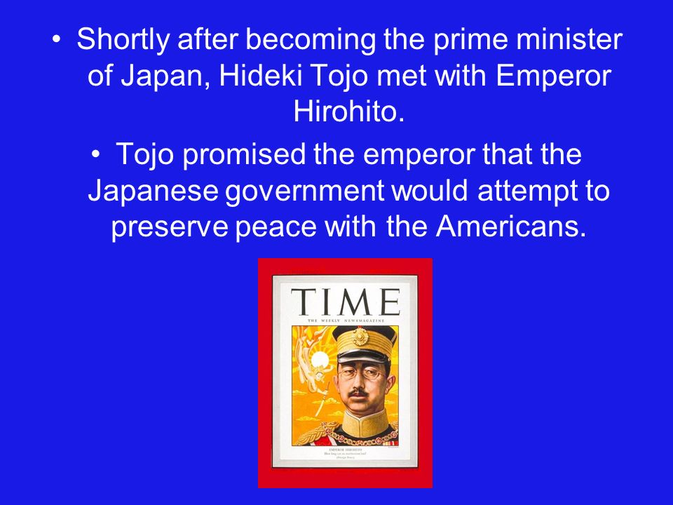Shortly after becoming the prime minister of Japan, Hideki Tojo met with Emperor Hirohito.
