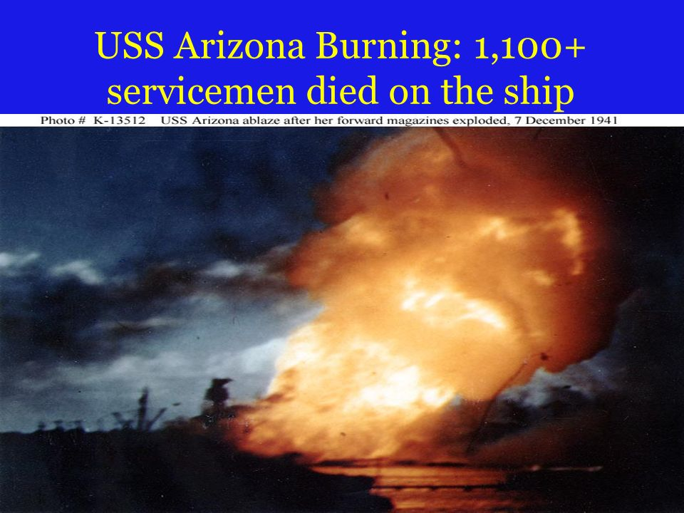 USS Arizona Burning: 1,100+ servicemen died on the ship