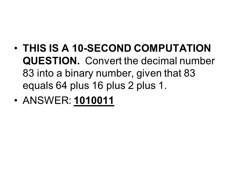 THIS IS A 10-SECOND COMPUTATION QUESTION.