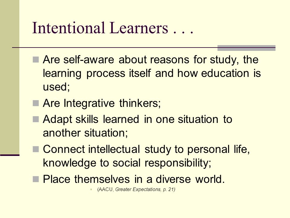 Intentional Learners...