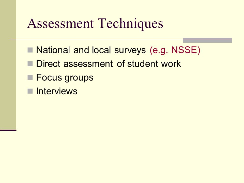 Assessment Techniques National and local surveys (e.g.