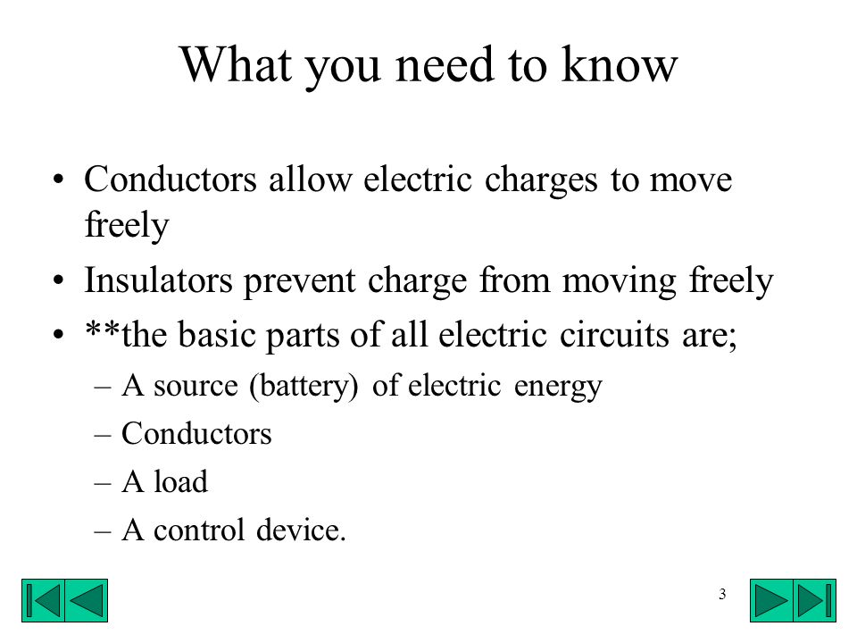 44 Motor – Device that converts electrical energy to kinetic energy (motion).