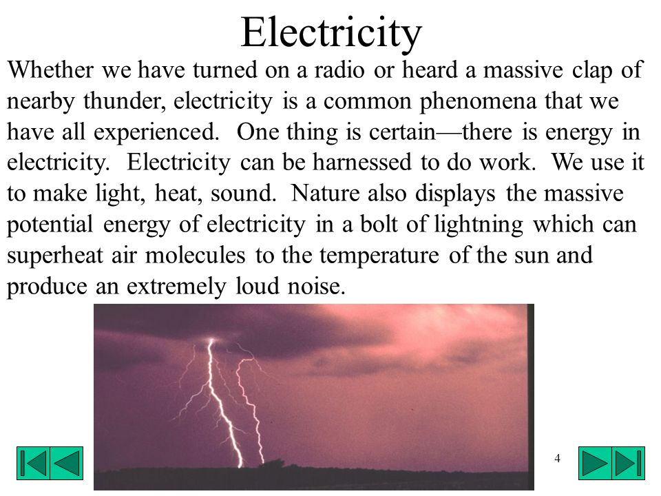 5 Describing electricity is extremely difficult however.