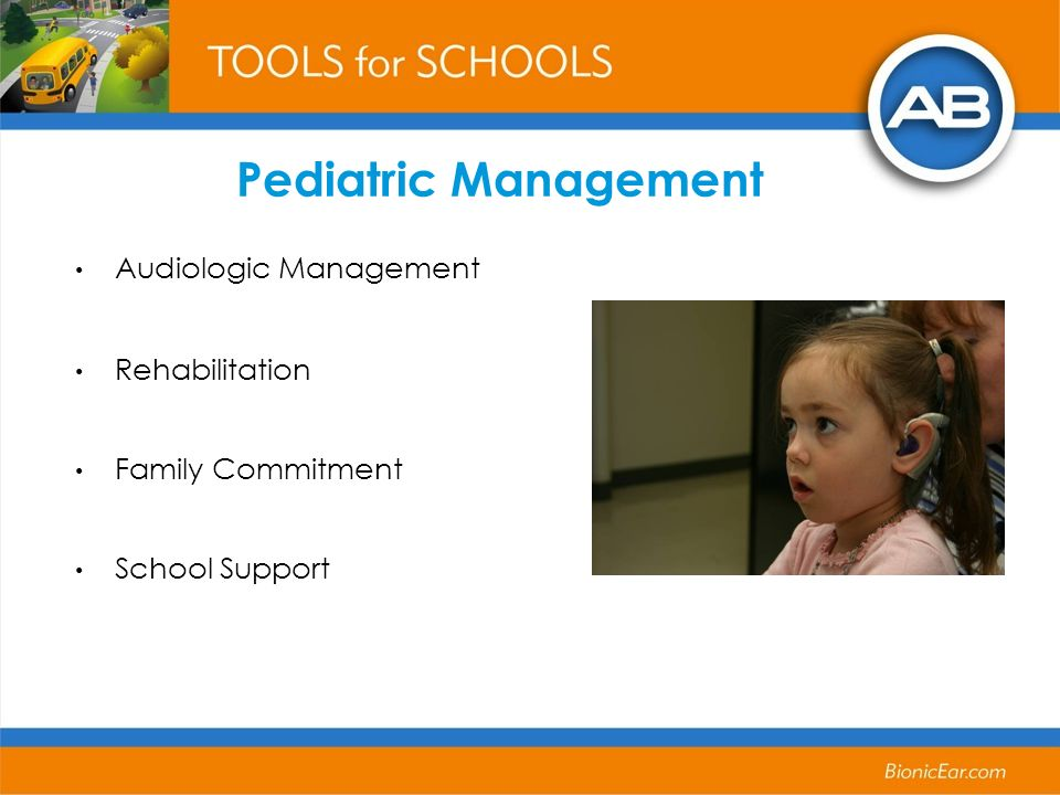 Audiologic Management Rehabilitation Family Commitment School Support Pediatric Management