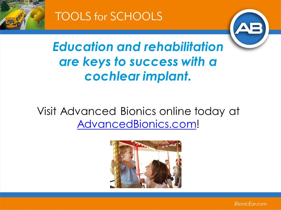 Education and rehabilitation are keys to success with a cochlear implant.